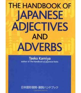 The Handbook of Japanese Adjectives and Adverbs (A Kodansha Dictionary)