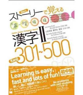 Lernen Sie Kanji durch Geschichten 2 -301-500 (Mehrsprachige Ausgabe)