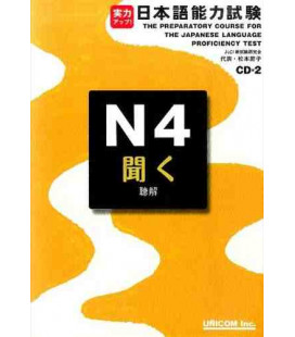 The Preparatory Course for the JLPT N4, Kiku: Listening Comprehension- enthält 2 CDs
