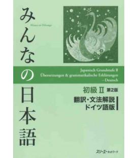 Minna no Nihongo Shokyu II - Übersetzungen und grammatikalische Erklärungen auf Deutsch – 2. Auflage