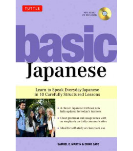 Basic Japanese- Learn to Speak Everyday Japanese in 10 Carefully Structured Lessons (enthält eine cd)